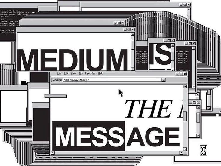 Medium, Message & Content